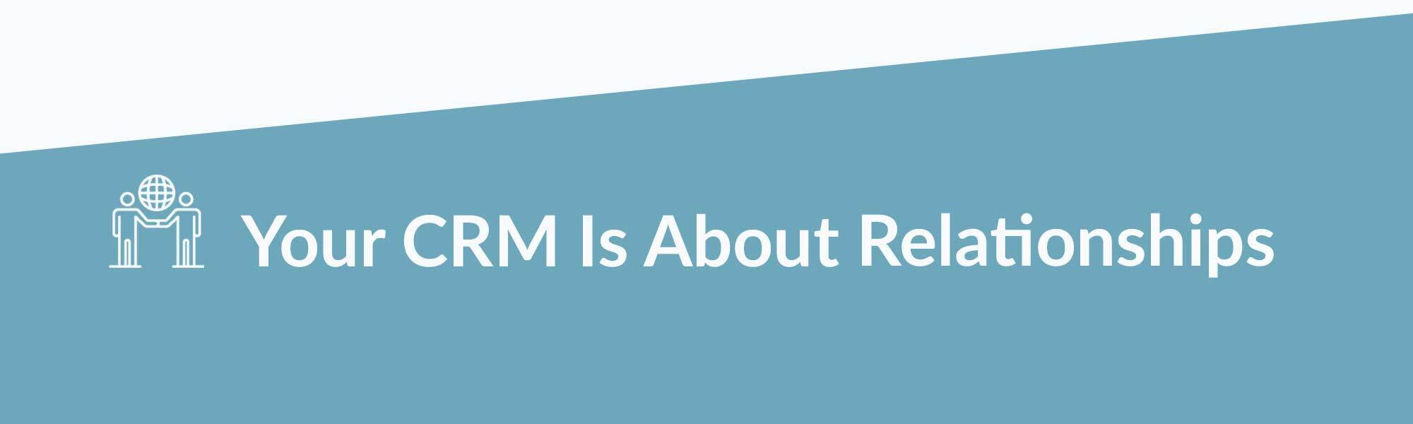 header image for your crm is about relationships
