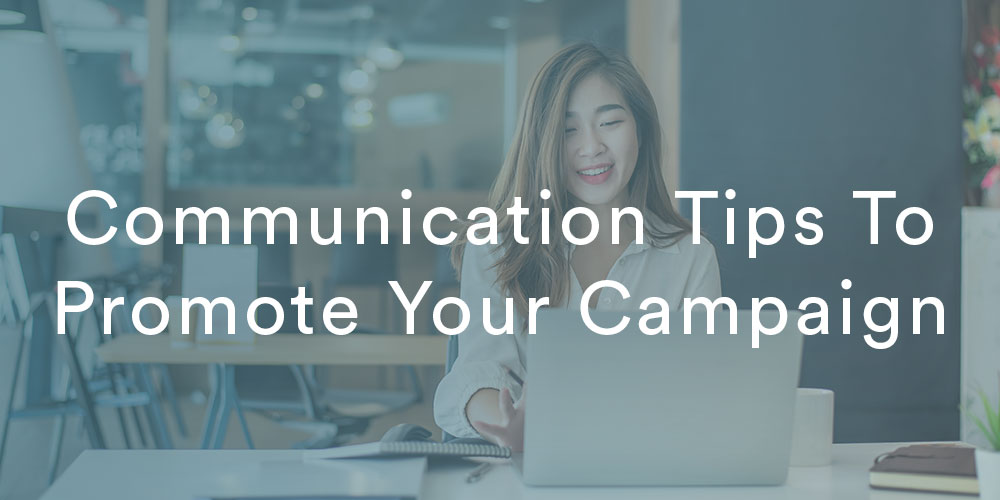 section image communication tips for your peer to peer campaign