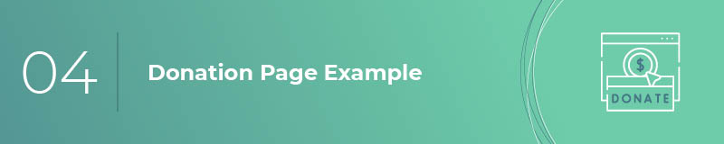 Review donation page examples to determine the aspects that you'd like to incorporate into your own page.