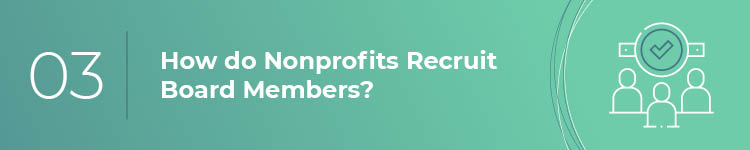 How do organizations recruit members for the nonprofit board of directors?