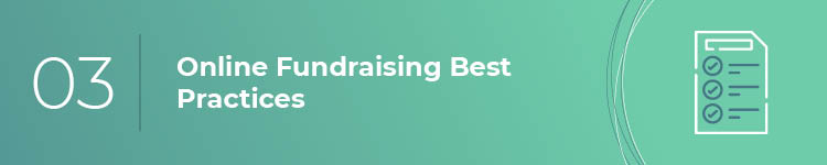 Be sure your online fundraising strategy is as effective as possible by implementing best practices.