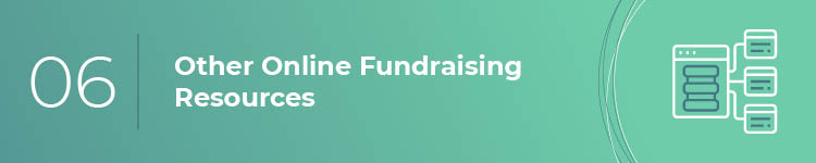Check out these other online fundraising resources.